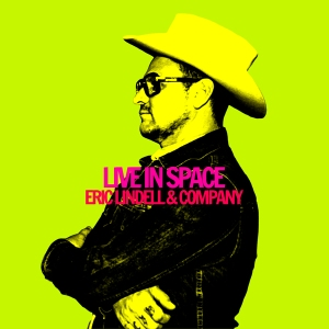 Eric Lindell and Company new release.
