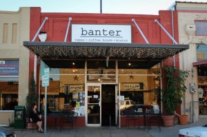 Banter Bistro Denton, 219 West Oak St., in Denton, has been part of the Historic Downtown  Denton landscape since 2005.